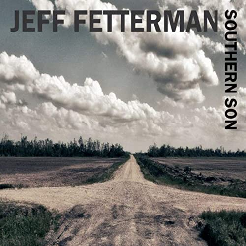 Jeff Fetterman - Southern Son