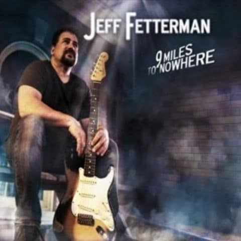 Jeff Fetterman 9 Miles to Nowhere