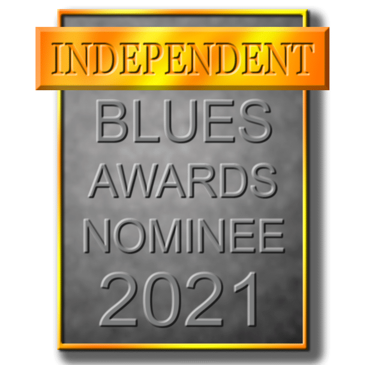 Independent Blues Awards Nominee 2021